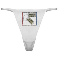 Proud Mom of 2 US Army Soldiers Classic Thong
