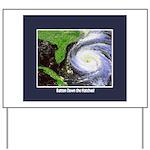 Hurricane Yard Sign