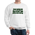 Flip Me Back Over! Sweatshirt