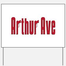 Arthur ave Yard Sign