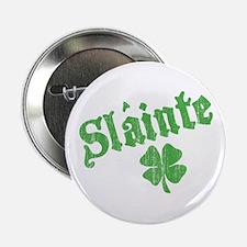"""Slainte with Four Leaf Clover 2.25"""" Button"""