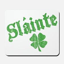 Slainte with Four Leaf Clover Mousepad