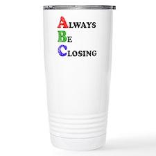 Always Be Closing Travel Mug