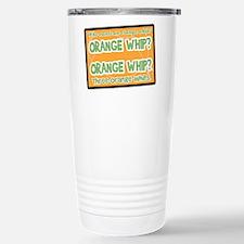Orange Whip? Travel Mug