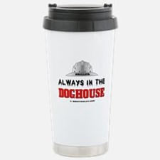 In The Doghouse Travel Mug, Oil, G