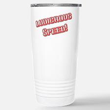 Ludicrous Speed Travel Mug