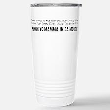 Punch Yo Mamma Stainless Steel Travel Mug