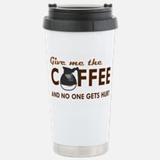 Give Me Coffee Stainless Steel Travel Mug