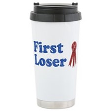 Second Place, First Loser Travel Mug