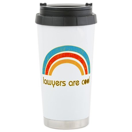 Lawyers Are Cool Stainless Steel Travel Mug