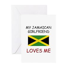 My Jamaican Girlfriend Loves Me Greeting Card