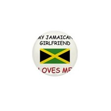 My Jamaican Girlfriend Loves Me Mini Button