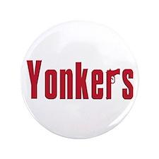 "Yonkers 3.5"" Button"