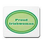 Proud Irishwoman Mousepad