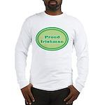 Proud Irishman Long Sleeve T-Shirt