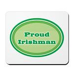 Proud Irishman Mousepad