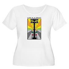 Lifes a Drag_1a Plus Size T-Shirt