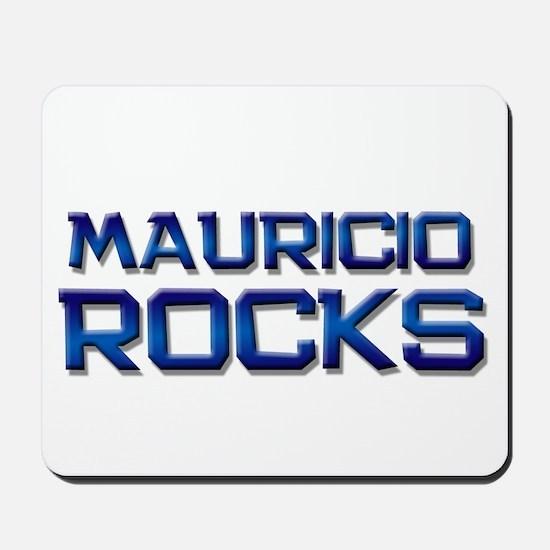mauricio rocks Mousepad