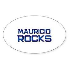 mauricio rocks Oval Decal