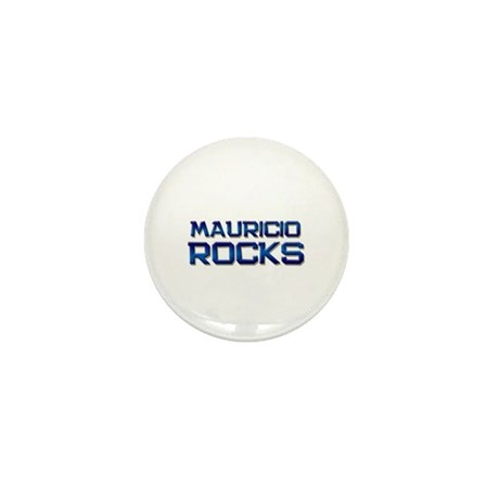 mauricio rocks Mini Button (10 pack)