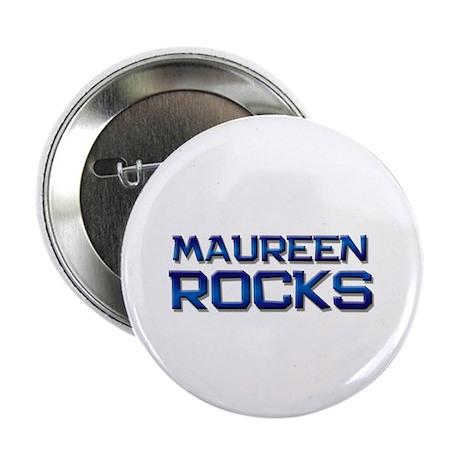 """maureen rocks 2.25"""" Button"""