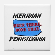 meridian pennsylvania - been there, done that Tile