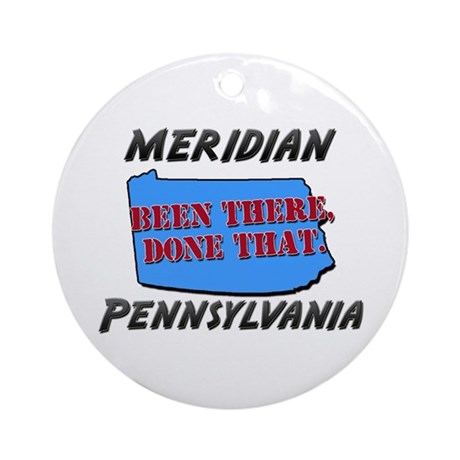 meridian pennsylvania - been there, done that Orna