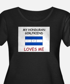 My Honduran Girlfriend Loves Me T