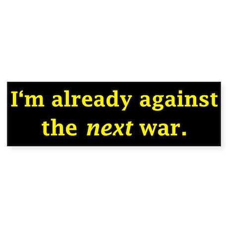 I'm already against the next Sticker (Bumper 10 pk