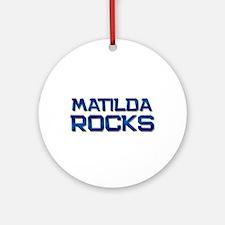 matilda rocks Ornament (Round)