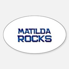 matilda rocks Oval Decal