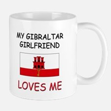 My Gibraltar Girlfriend Loves Me Mug