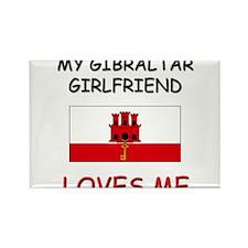 My Gibraltar Girlfriend Loves Me Rectangle Magnet