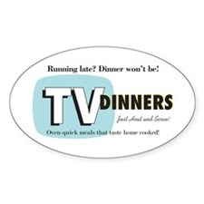TV Dinner Oval Decal