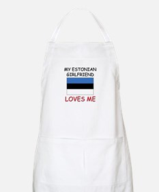 My Estonian Girlfriend Loves Me BBQ Apron