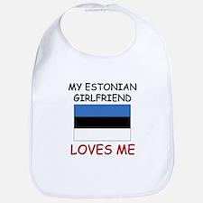 My Estonian Girlfriend Loves Me Bib
