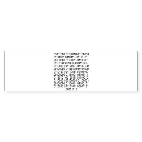 If you can read - Binary code Bumper Sticker