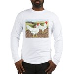 Chickens On The Farm Long Sleeve T-Shirt