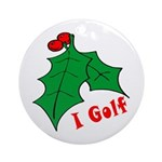 I Golf Holiday Gifts Ornament (Round)