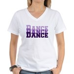 Dance Dance Dance Women's V-Neck T-Shirt