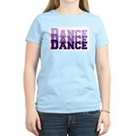 Dance Dance Dance Women's Light T-Shirt