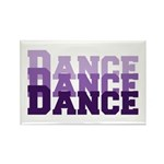 Dance Dance Dance Rectangle Magnet