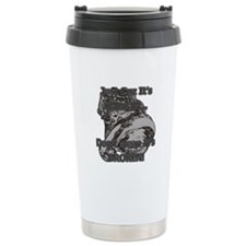 Don't Mean It's Broken! - Turbo Diesel Travel Mug