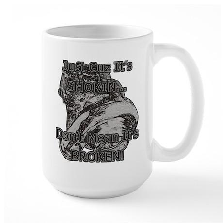 Don't Mean It's Broken! - Turbo Diesel - Large Mug
