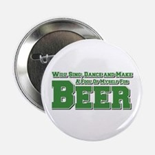 "For Beer 2.25"" Button"