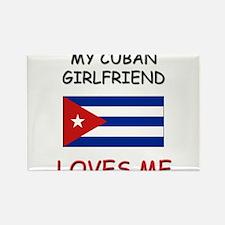My Cuban Girlfriend Loves Me Rectangle Magnet