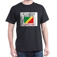 My Congolese Girlfriend Loves Me T-Shirt
