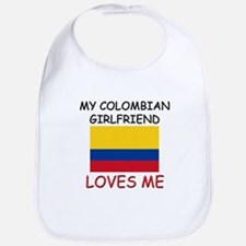 My Colombian Girlfriend Loves Me Bib