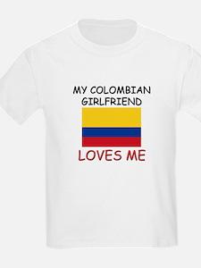 My Colombian Girlfriend Loves Me T-Shirt