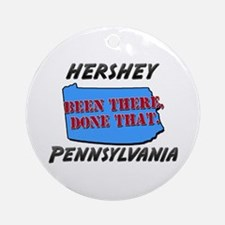 hershey pennsylvania - been there, done that Ornam